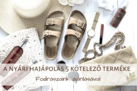 A nyári hajápolás 5 kötelező terméke - Fodrászaink ajánlásával